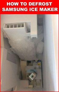 How Defrost Samsung Ice Maker